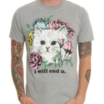 I Will End U Kitten T-Shirt