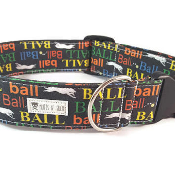 Ball Dog Collar - Flyball Dog Collar - Funny Dog Collar - Black and Color - Ball Lover - (Standard, Metal Buckle, or Martingale)