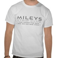 Mileys Strip Club T Shirt