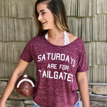 Saturdays are for Tailgates Tee