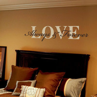 LARGE Love Always and Forever Vinyl Wall Art FREE by showcase66