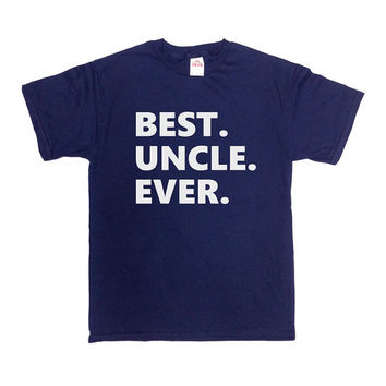 Uncle T Shirt Best Uncle Ever Shirt New Uncle Gift For Brother T Shirt Gift For Him Gift For Uncle Aunt And Uncle Gift Funny Mens Tee -SA192