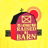 Raised In A Barn Shirt - a•grar•i•an apparel