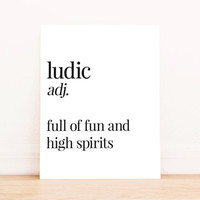 Printable Art Ludic Definition Typography Poster Home Decor Apartment Art