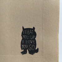 I'll Eat You Up I Love You So~ Where The Wild Things Are Wild One Birthday Cocktail Napkins, Set of 50