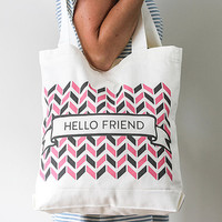 Hello Friend - Screen printed  - 100% cotton tote bag - Everyday bag