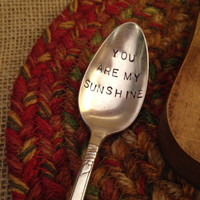Stamped Vintage Spoon, Handstamped Spoon, Hand Stamped Silver Spoon, Boyfriend Gift, Birthday Gift, Stamped Spoon, You are my Sunshine
