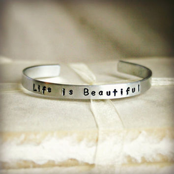 """Aluminum Stamped Cuff Bracelet - Hand Stamped - 6"""" x 1/4"""" - LIFE IS BEAUTIFUL - Can be Customized, Great Personal Gift Idea"""