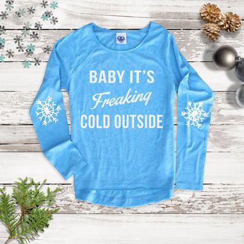 Baby Its Freaking Cold Outside Tee T Shirt  Happy Holidays Snowflake Funny Ugly Sweater Long Sleeve Tee -Christmas Holiday Graphic Tee