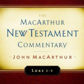 Luke 1-5 (The MacArthur New Testament Commentary)