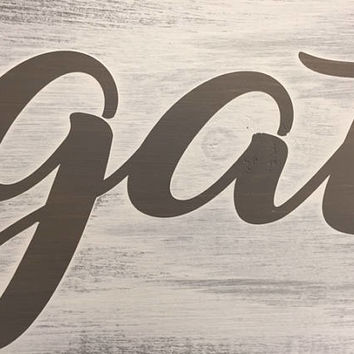 Gather Shelf Sign,  Dining Room Sign, Gather Sign, Gift For Her,  Family Room Sign, Vintage Gather Sign, Wedding Gift, Wedding Decor,