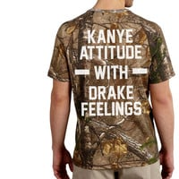 Kanye Attitue With Drake Back Camo T Shirt, Camo Tee