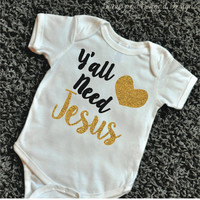 Yall Need Jesus Shirt Religious Shirt Christian Shirt Funny Toddler Shirt Baby Girl Shirt Gold Glitter and Black Girl Clothes 058