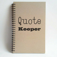 Quote Keeper, 5x8 writing journal, custom spiral notebook, personalized brown kraft memory book, small sketchbook, scrapbook