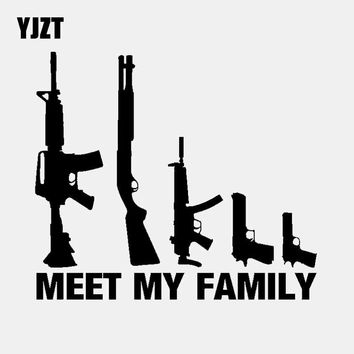14.9CM* 13.1CM MEET MY FAMILY Car Sticker Vinyl Decal My Gun Family Black/Silver