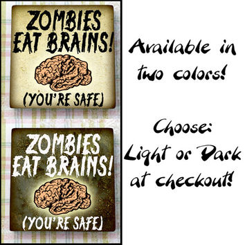 Zombies Eat Brains Funny Square Ceramic Tile Refrigerator Fridge Magnet Cubicle or Dorm Decor 2 Inches With Rare Earth Magnet