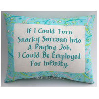 Funny Cross Stitch Pillow Funny Quote Pink Aqua And by NeedleNosey