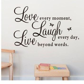VONFC9 Super Deal wall stickers  Fashion Vinyl Decal 'Live Every Moment,Laugh Every Day,Love Beyond Words' CA XT