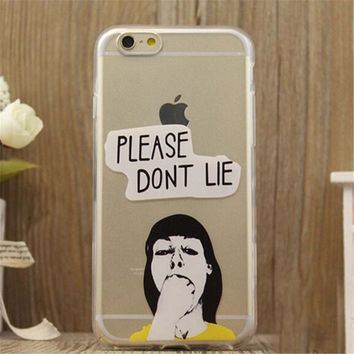 PLEASE DONT LIE Print iPhone 5/5S/6/6S/6 Plus/6S Plus Case Gift Very Light Case-17