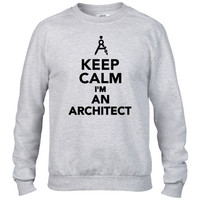 Keep calm I'm an Architect Crewneck sweatshirt