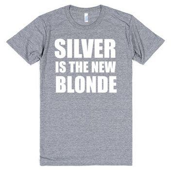 Silver is the New Blonde
