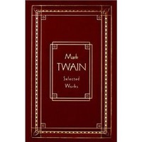 Mark Twain: Selected Works, Deluxe Edition (Burlesque Autobiography/the Prince)