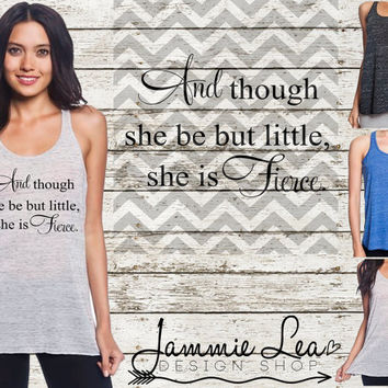 Little But Fierce Racerback Flowy Tank Burnout S M L XL Custom Color