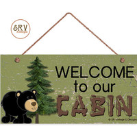 "Welcome To Our Cabin Sign, Rustic Decor, Black Bear and Pine Trees, Weatherproof, 5""x10"" Wall Plaque, Gift, Country Decor, Made To Order"