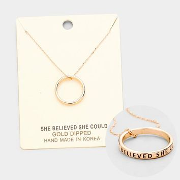 """""""She Believed..."""" Gold Dipped Ring Pendant Necklace"""