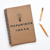 Nefarious Ideas hand stamped spiral notebook journal