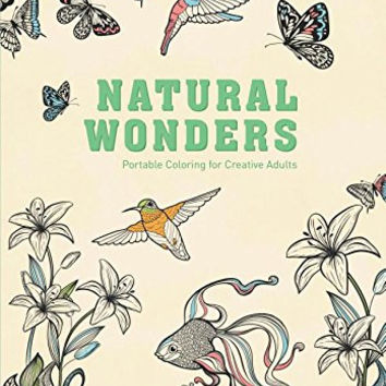 Natural Wonders: Portable Coloring for Creative Adults (Adult Coloring Books)