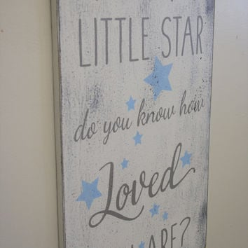 Wood Nursery Sign Twinkle Twinkle Little Star Do You Know How Loved You Are Shabby Chic Nursery Vintage Nursery Baby Gift Boys Nursery