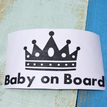 Crown/ Prince/ Baby on Board Decal/ Vinyl Decal