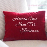 Holiday Decor Red Pillow Cover Embroidered Saying Hearts Come Home for Christmas 12 x 16