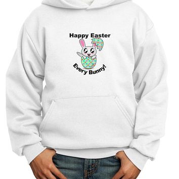 Happy Easter Every Bunny Youth Hoodie Pullover Sweatshirt by TooLoud