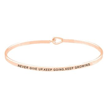 Never Give Up, Keep Going, Keep Growing Being Bangle