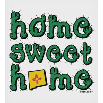 """Home Sweet Home - New Mexico - Cactus and State Flag 9 x 10.5"""" Rectangular Static Wall Cling by TooLoud"""