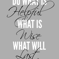 Do What Is Helpful Typography Photo, Poster or Canvas Print Wall Decor Black Turquoise Grey Yellow White Brown Beige
