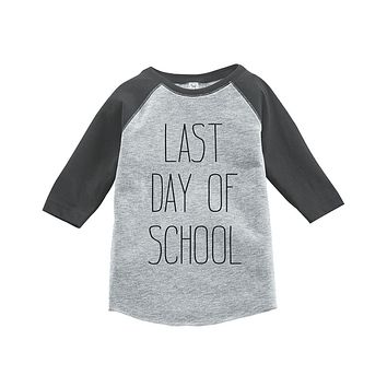 Custom Party Shop Kids Last Day of School Raglan Tee