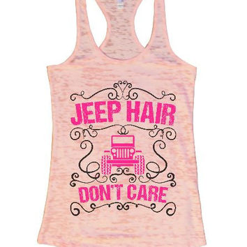 Jeep Hair Don't Care Burnout Tank Top By BurnoutTankTops.com - 1372