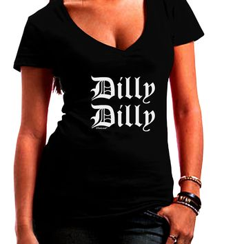Dilly Dilly Beer Drinking Funny Juniors Petite V-Neck Dark T-Shirt by TooLoud