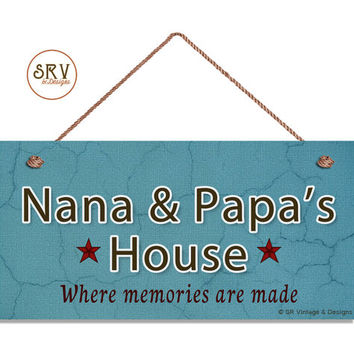 """Nana & Papa's House Sign, Where Memories Are Made, Crackle Blue Design, Gift For Grandparents, Weatherproof, 5"""" x 10"""" Sign, Made To Order"""