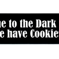 Motorcycle Helmet Sticker - Come To The Dark Side We have Cookies
