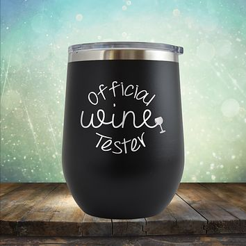 Official Wine Tester - Wine Tumbler
