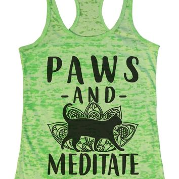 Paws And Meditate Burnout Tank Top By Funny Threadz