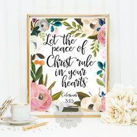 Let the peace of Christ rule in your hearts Colossians 3:15 Bible verse Christian quote nursery art floral print Scripture Typography print