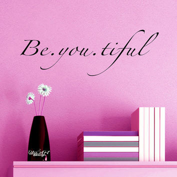 BE-YOUTIFUL beautiful Self Esteem Wall art Decal Vinyl sticker quote home decor bedroom makeup bedside table mirror bathroom child girl