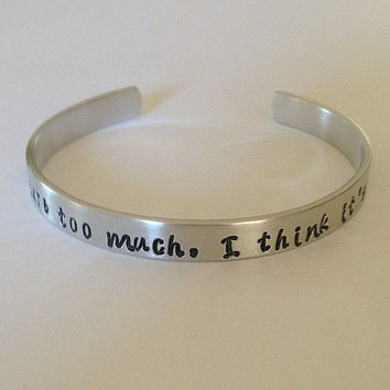 "Custom hand stamped aluminum cuff bracelet Winnie the Pooh quote bracelet ""Some people care too much, I think it's called love"" Disney"