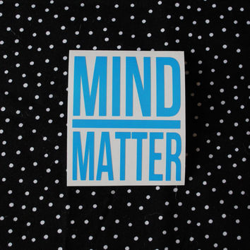 Mind Over Matter Water Bottle Sticker