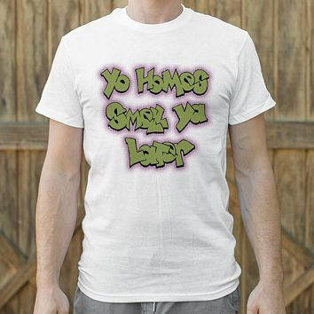 Yo Homes Smell Ya Later [Fresh Prince of Bel-Air Inspired] Men's T-Shirt